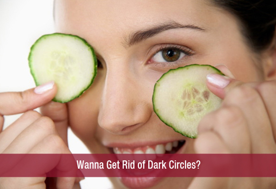 Wanna Get Rid of Dark Circles