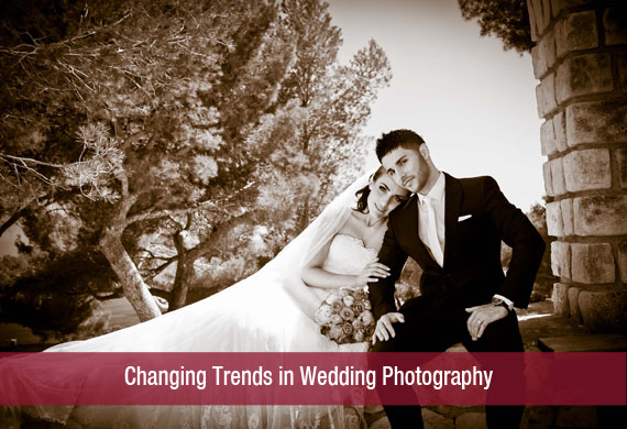 Changing Trends in Wedding Photography