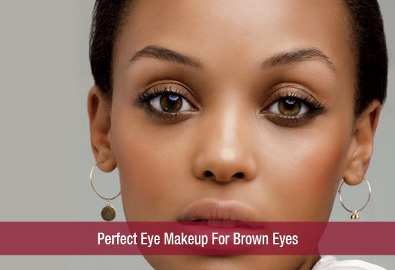 Eye makeup styles for brown eyes