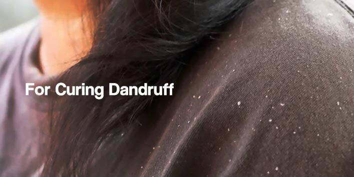 For Curing Dandruff
