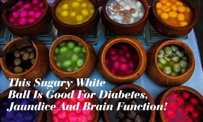 This Sugary White Ball Is Good For Diabetes, Jaundice And Brain Function!
