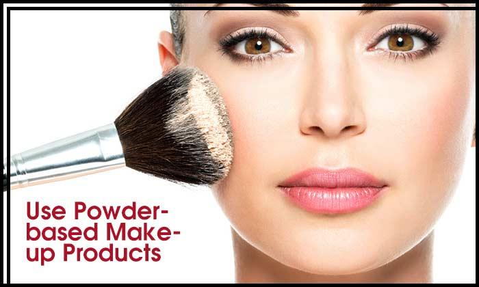 Use Powder-based Make-up Products
